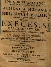 De sapientiae humanae et speciatim philosophiae moralis recto ac perperam tractato: diss