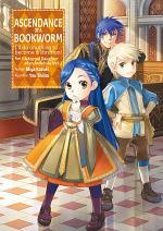 Ascendance of a Bookworm: Part 3 Volume 2