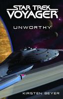 Star Trek  Voyager  Unworthy PDF