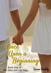 Zeke and Lily (Book One): Once Upon a Beginning