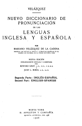 A new pronouncing dictionary of the Spanish and English languages: Volume 2