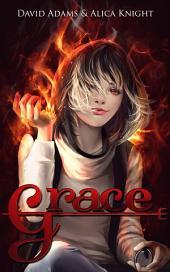 Grace: Volume 1
