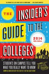 The Insider s Guide to the Colleges  2014 PDF