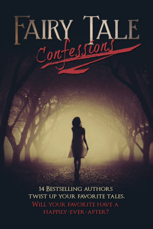 Fairy Tale Confessions