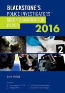 Blackstone s Police Investigators  Mock Examination Paper 2016 PDF