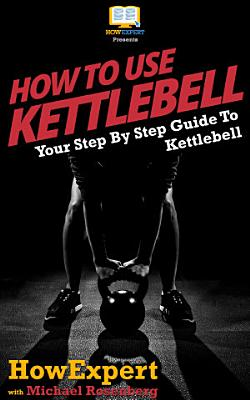How To Use Kettlebell PDF