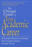 The Chicago Guide to Your Academic Career PDF