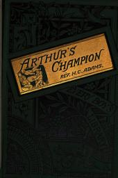 Arthurs champion; or, The Indian boy