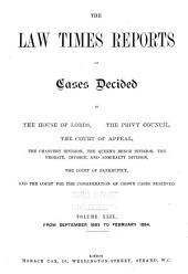The Law Times Reports of Cases Decided in the House of Lords, the Privy Council, the Court of Appeal ... [new Series]: Volume 49