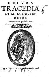 Hecuba tragedia di M. Lodouico Dolce