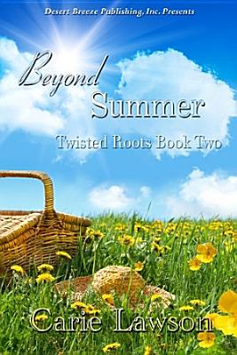 Twisted Roots Book Two  Beyond Summer PDF