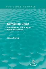 Remaking Cities (Routledge Revivals)