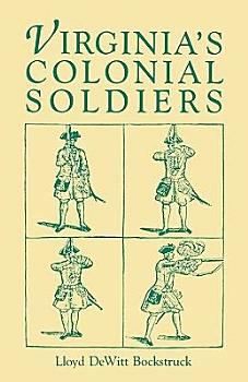 Virginia s Colonial Soldiers PDF