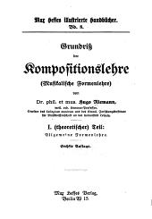 Grundriss der Kompositionslehre: (musikalische Formenlehre)