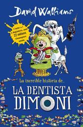 La increïble història de... La dentista dimoni