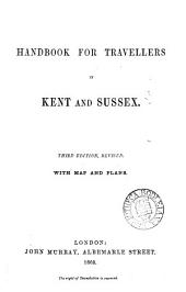 Handbook for Travellers in Kent and Sussex