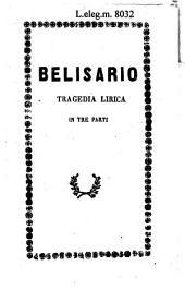 Belisario: tragedia lirica in tre parti