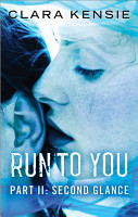 Run to You Part Two  Second Glance PDF