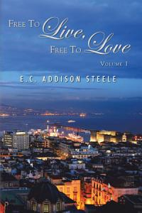 Free to Live  Free to Love Book