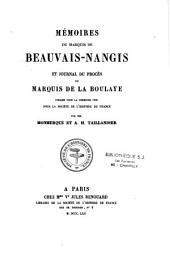 Mémoires du marquis de Beauvais-Nangis et Journal du procès du marquis de La Boulaye