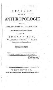 Versuch einer anthropologie oder philosophie des menschen nach seinen körperlichen anlagen: Band 1