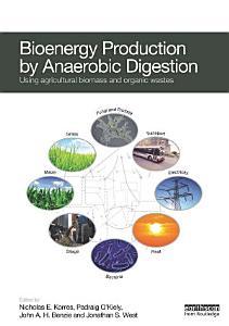 Bioenergy Production by Anaerobic Digestion PDF