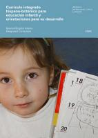 Curr  culo integrado hispano brit  nico para educaci  n infantil y orientaciones para su desarrollo   Spanish English Infants Integrated Curriculum PDF