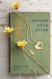 Before Ever After: A Novel