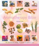 The Aromatherapy Bible Book