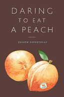 Download Daring to Eat a Peach Book