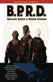 B.P.R.D. Volume 1: Hollow Earth and Other Stories