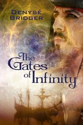 The Gates of Infinity
