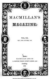 MacMillan's Magazine: Volume 20
