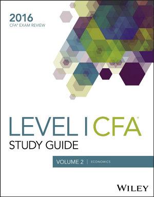 Wiley Study Guide for 2016 Level I CFA Exam  Economics