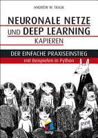 Neuronale Netze und Deep Learning kapieren PDF