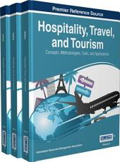 Hospitality, Travel, and Tourism: Concepts, Methodologies, Tools, and Applications: Concepts, Methodologies, Tools, and Applications