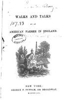Walks and Talks of an American Farmer in England PDF