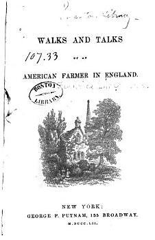 Walks and Talks of an American Farmer in England PDF
