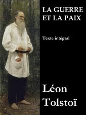 La Guerre et la Paix (Texte intégral): Volume3