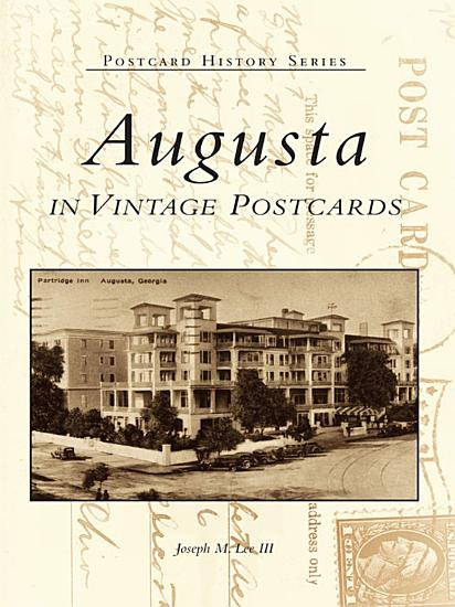Augusta in Vintage Postcards PDF