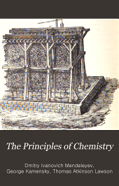 The Principles of chemistry: Volume 1
