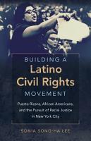 Building a Latino Civil Rights Movement PDF