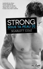 Strong: Sous ta peau [1]