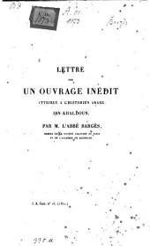 Lettre sur un ouvrage inédit attribué à l'historien arabe Ibn-Khaldoun: J. A. Extrait no. 16 (1841)