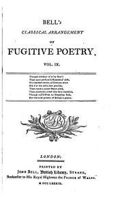 Bell's Classical Arrangement of Fugitive Poetry ...