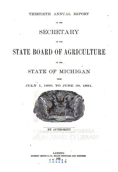 Annual Report of the Secretary of the State Board of Agriculture of the State of Michigan and     Annual Report of the Agricultural College Experiment Station from     PDF