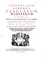 """""""Phaedri Aug."""" Liberti Fabularum Aesopiarum libri V. Notis illustravit ... David Hoogstratanus. Accedunt ... duo indices ..."""
