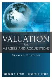 Valuation for Mergers and Acquisitions: Edition 2