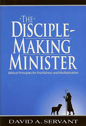 The Disciple Making Minister PDF