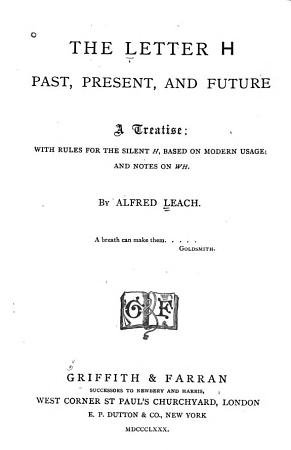 The letter H  past  present  and future PDF